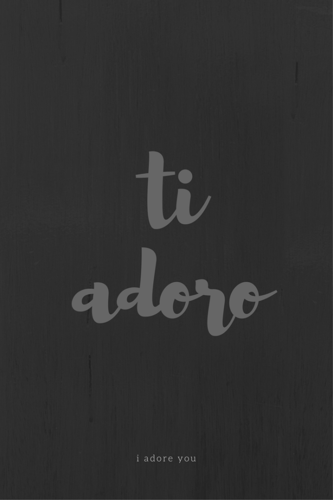 Frasi d'amore, ti adoro, by Via Optimae, www.viaoptimae.com
